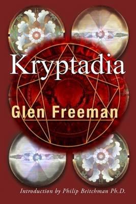 Kryptadia (Electronic book text): Ronald Rozewski, Glenn Freeman, Philip Beitchman