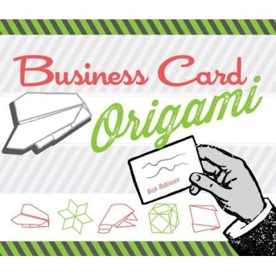 Business Card Origami (Paperback): Nick Robinson