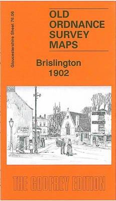 Brislington 1902 - Gloucestershire Sheet 76.06 (Sheet map, folded): Mike Bone
