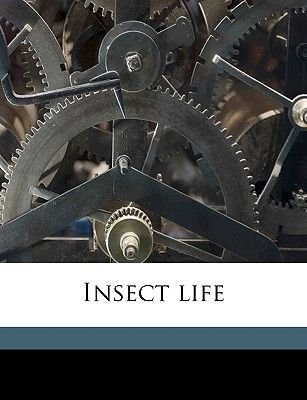 Insect Life (Paperback): Metcalf Collection Ncrs