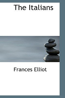 The Italians (Hardcover): Frances Elliot