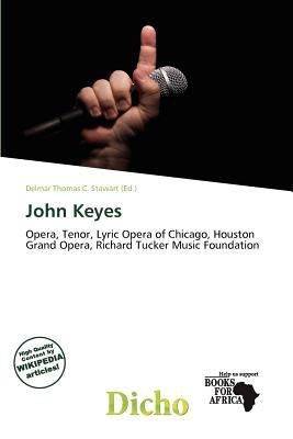 John Keyes (Paperback): Delmar Thomas C. Stawart