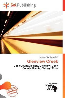 Glenview Creek (Paperback): Iustinus Tim Avery