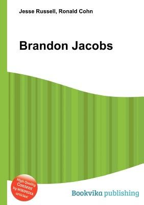 Brandon Jacobs (Paperback): Jesse Russell, Ronald Cohn
