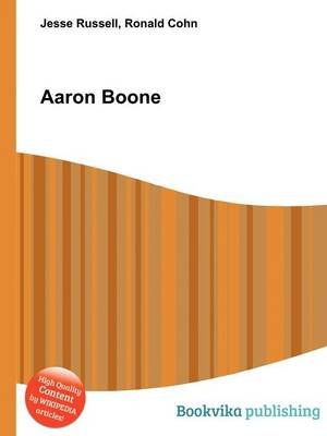 Aaron Boone (Paperback): Jesse Russell, Ronald Cohn