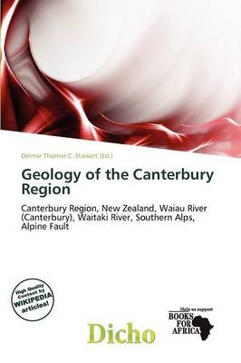 Geology of the Canterbury Region (Paperback): Delmar Thomas C. Stawart