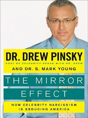 The Mirror Effect (Electronic book text): Drew Pinsky, S. Mark Young