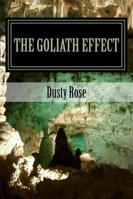 The Goliath Effect - Giants--The Missing Link (Paperback): Dusty Rose