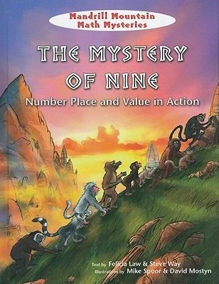 The Mystery of Nine - Number Place and Value in Action (Hardcover): Felicia Law, Steve Way