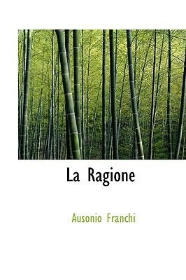 La Ragione (English, Esperanto, Paperback): Ausonio Franchi