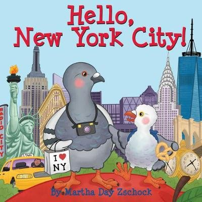 Hello, New York City! (Board book): Martha Day Zschock
