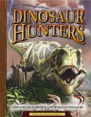 Dinosaur Hunters (Novelty book):