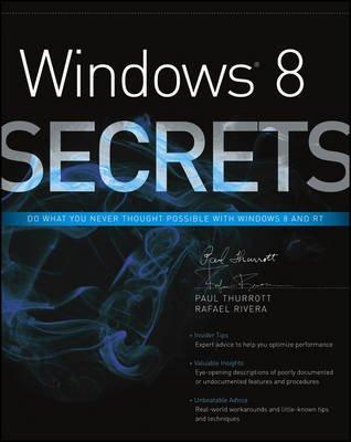 Windows 8 Secrets (Electronic book text, 4th ed.): Paul Thurrott, Rafael Rivera