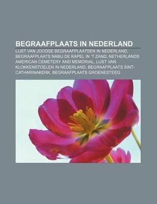 Begraafplaats in Nederland - Lijst Van Joodse Begraafplaatsen in Nederland, Begraafplaats Nabij de Kapel in 't Zand...
