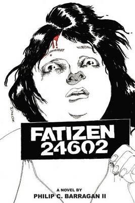 Fatizen 24602 (Paperback): Philip Charles Barragan II