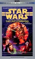 Star Wars: the Last Command (Abridged, Audio cassette, Abridged edition): Timothy Zahn