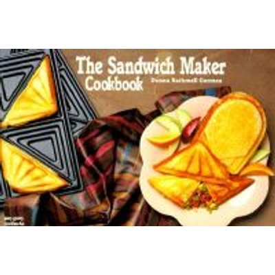 the sandwich maker cookbook paperback donna rathmell german