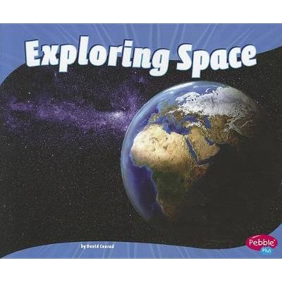 Exploring Space (Earth and Space Science) (Paperback): David Conrad