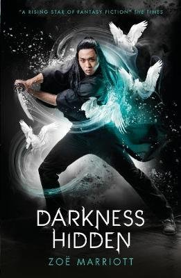 The Name of the Blade, Book Two: Darkness Hidden (Paperback): Zoe Marriott