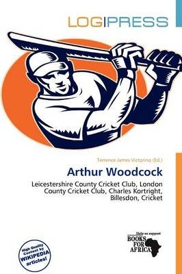Arthur Woodcock (Paperback): Terrence James Victorino