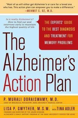 Alzheimer's Action Plan (Paperback, First): P.Murali Doraiswamy, Lisa Gwyther