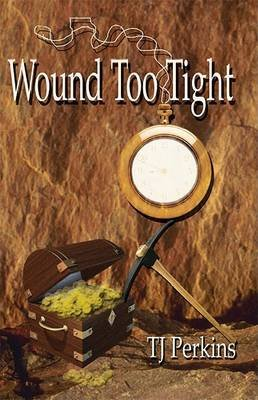 Wound Too Tight (Paperback): TJ Perkins