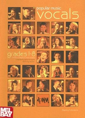 Popular Music Vocals - Grades 1 to 8 (Paperback): Anton Browne, Tony Skinner