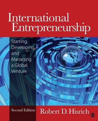 International Entrepreneurship - Starting, Developing, and Managing a Global Venture (Paperback, 2nd Revised edition): Robert D...