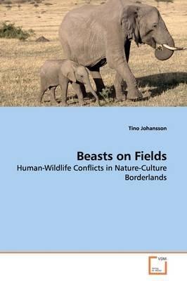 Beasts on Fields (Paperback): Tino Johansson