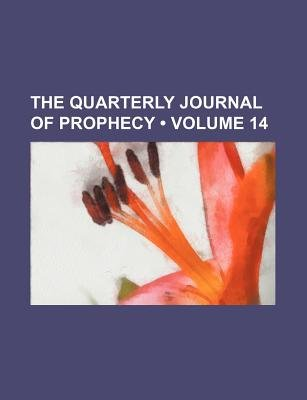 The Quarterly Journal of Prophecy (Volume 14) (Paperback): Books Group