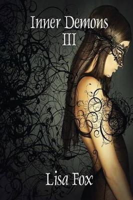 Inner Demons III (Paperback): Lisa Fox