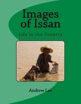Images of Issan - Life in the Country (Paperback): Andrew Lee