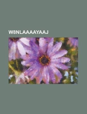 W8nlaaaayaaj (Paperback): Us Government, Anonymous