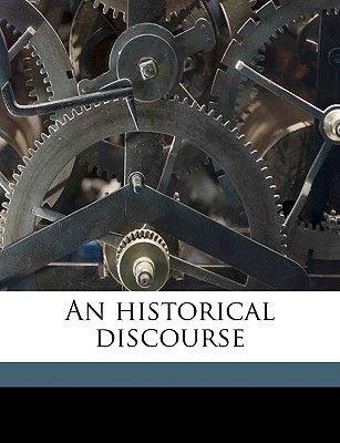 An Historical Discourse (Paperback): John Callender