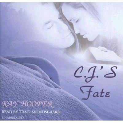 C. J.'s Fate (Standard format, CD): Kay Hooper