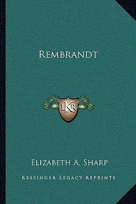 Rembrandt (Paperback): Elizabeth A Sharp