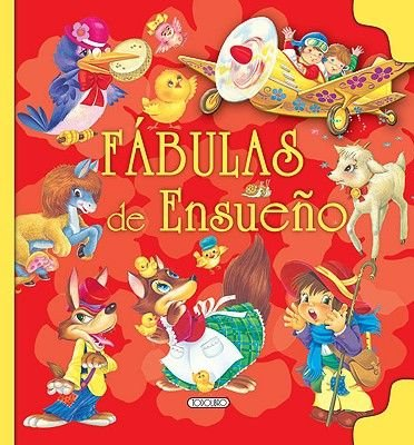 Fabulas de Ensueno (Spanish, Hardcover): Todolibro