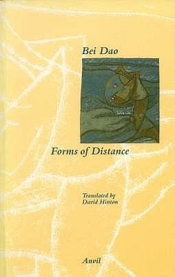 Forms of Distance (Chinese, English, Paperback): Bei Dao