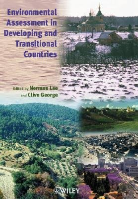 Environmental Assessment in Developing and Transitional Countries - Principles, Methods and Practice (Paperback): Norman Lee,...