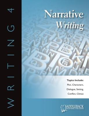 Writing 4 Narrative Writing (Electronic book text): Saddleback Educational Publishing