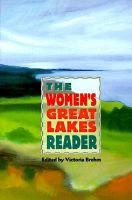 Women's Great Lakes Reader (Paperback, illustrated edition): Victoria Brehm