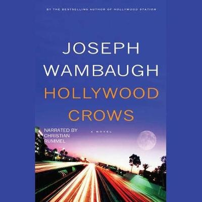 Hollywood Crows Lib/E (Standard format, CD): Joseph Wambaugh