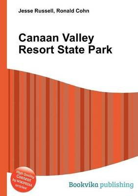 Canaan Valley Resort State Park (Paperback): Jesse Russell, Ronald Cohn