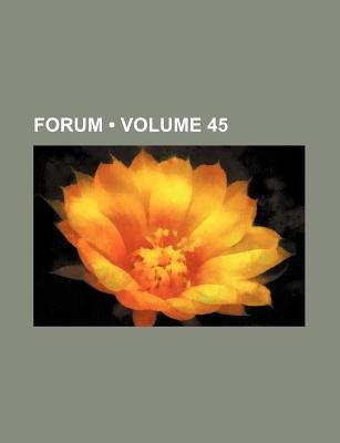 Forum (Volume 45) (Paperback): Lorettus Sutton Metcalf