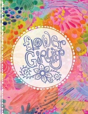 Flower Girlies Coloring Book - Girlie, Flowery, Hand-Drawn Illustrations to Color (Paperback): Stephanie Corfee