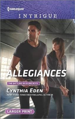 Allegiances (Large print, Paperback, large type edition): Cynthia Eden