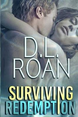 Surviving Redemption (Paperback): D. L. Roan