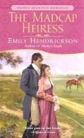 Madcap Heiress the (Paperback): Hendrickson Emily