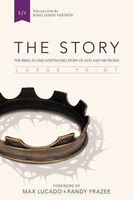 The Story, KJV, Large Print - The Bible as One Continuing Story of God and His People (Hardcover): Zondervan Publishing