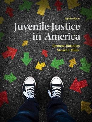Revel for Juvenile Justice in America, Student Value Edition-- Access Card Package (Book, 8th): Clemens Bartollas, Stuart Miller